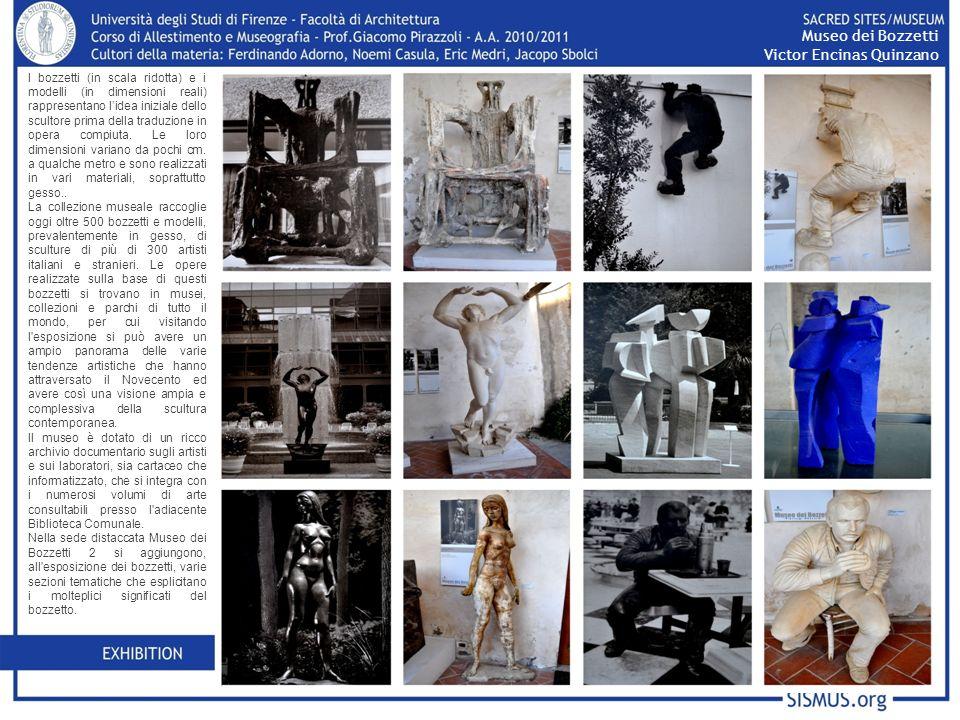 I bozzetti (in scala ridotta) e i modelli (in dimensioni reali) rappresentano lidea iniziale dello scultore prima della traduzione in opera compiuta.