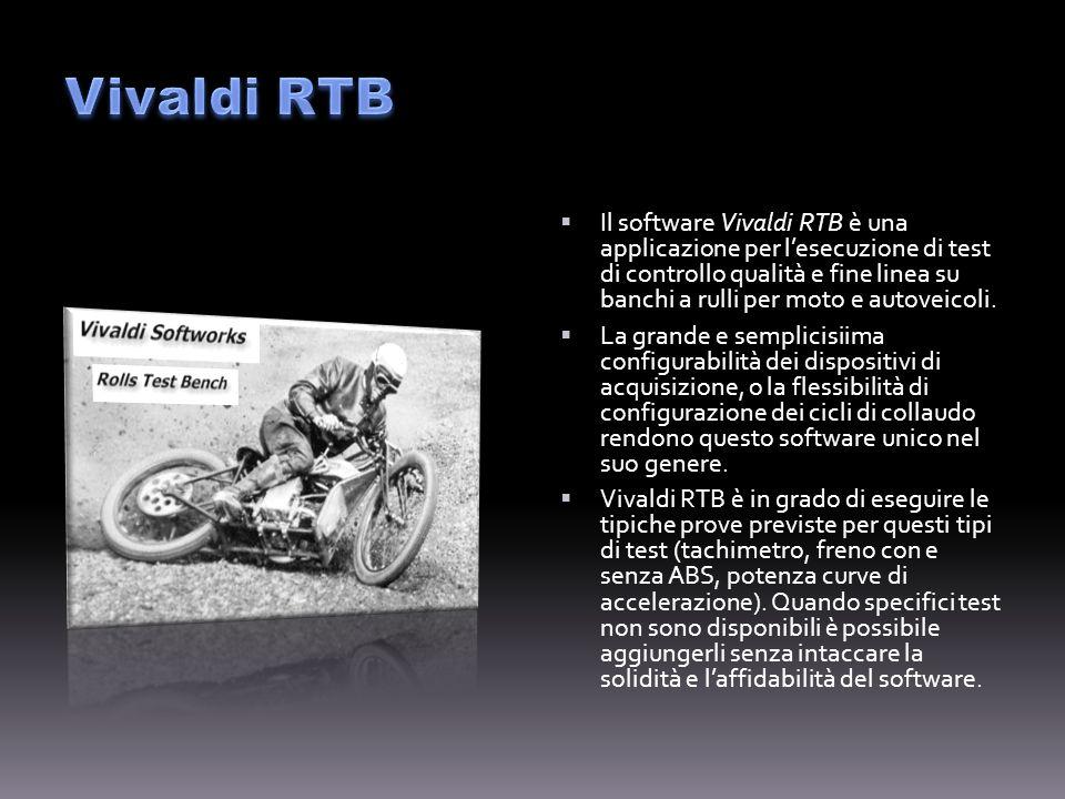 Il software Vivaldi RTB è una applicazione per lesecuzione di test di controllo qualità e fine linea su banchi a rulli per moto e autoveicoli.