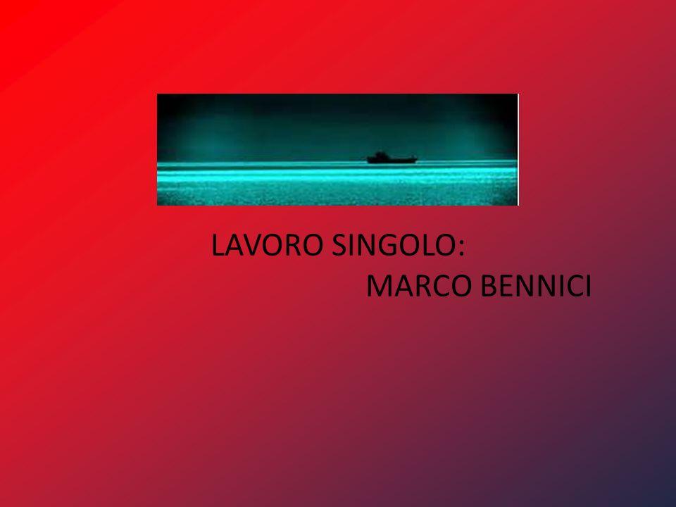 LAVORO SINGOLO: MARCO BENNICI