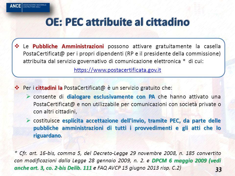 Pubbliche Amministrazioni Le Pubbliche Amministrazioni possono attivare gratuitamente la casella PostaCertificat@ per i propri dipendenti (RP e il pre