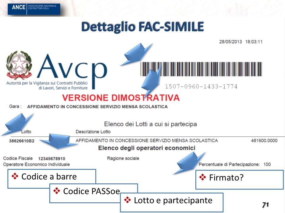Firmato? 71 Codice a barre Codice PASSoe Lotto e partecipante