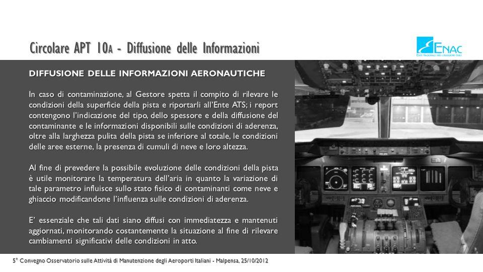 Circolare APT 10 A - Qualificazione del personale 5° Convegno Osservatorio sulle Attività di Manutenzione degli Aeroporti Italiani - Malpensa, 25/10/2012