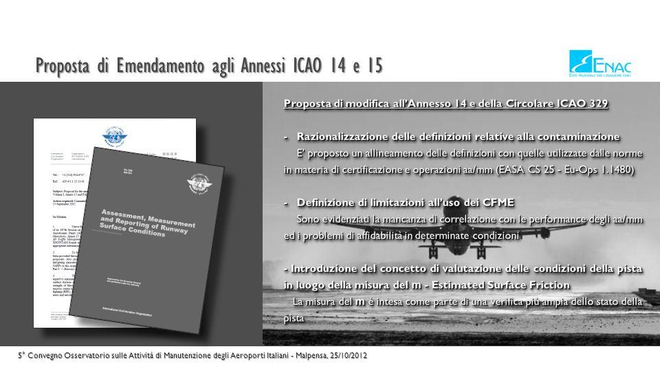 Proposta di Emendamento agli Annessi ICAO 14 e 15 5° Convegno Osservatorio sulle Attività di Manutenzione degli Aeroporti Italiani - Malpensa, 25/10/2012
