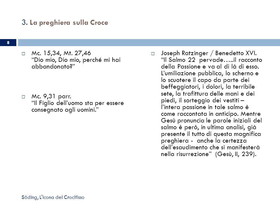 3. La preghiera sulla Croce Joseph Ratzinger / Benedetto XVI. Il Salmo 22 pervade…..il racconto della Passione e va al di là di esso. Lumiliazione pub