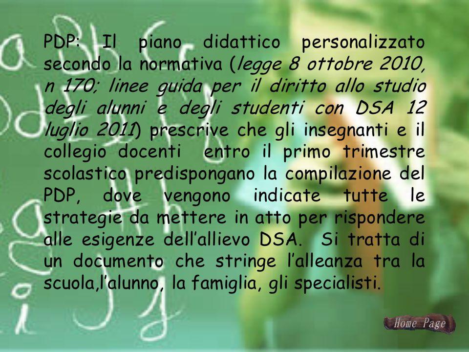 PDP: Il piano didattico personalizzato secondo la normativa (legge 8 ottobre 2010, n 170; linee guida per il diritto allo studio degli alunni e degli