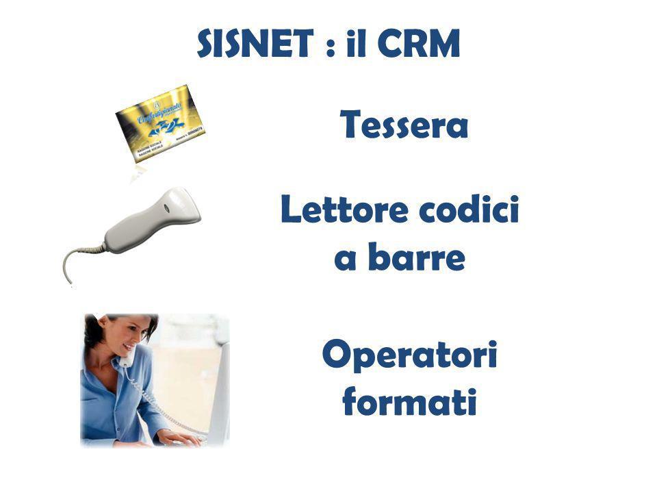 SISNET : il CRM Tessera Operatori formati Lettore codici a barre