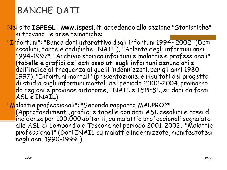 2009 44/73 INDICI DI GRAVITA La norma UNI 7249,