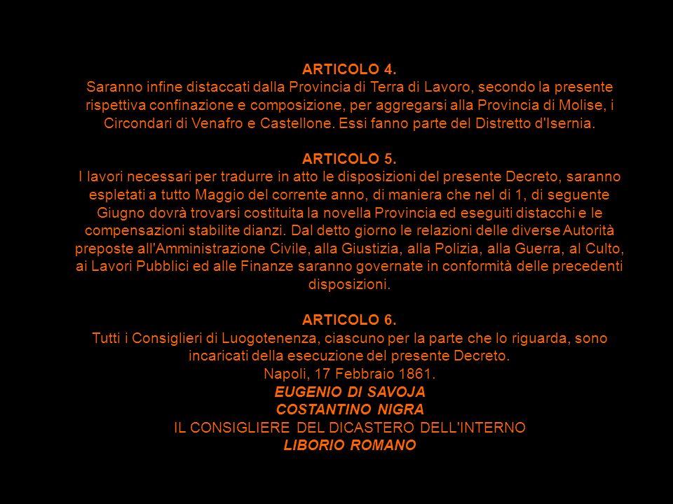 ARTICOLO 2 La Provincia di Benevento sarà di PRIMA CLASSE Essa verrà divisa in tre Distretti. Al primo, che avrà per sede il Capoluogo della Provincia