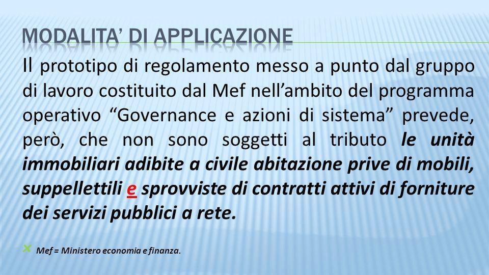 Il prototipo di regolamento messo a punto dal gruppo di lavoro costituito dal Mef nellambito del programma operativo Governance e azioni di sistema pr