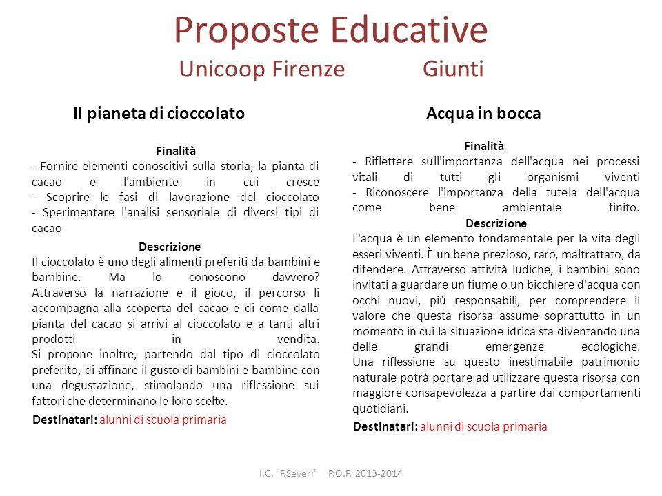 Proposte Educative Unicoop Firenze Giunti Il pianeta di cioccolato Finalità - Fornire elementi conoscitivi sulla storia, la pianta di cacao e l'ambien