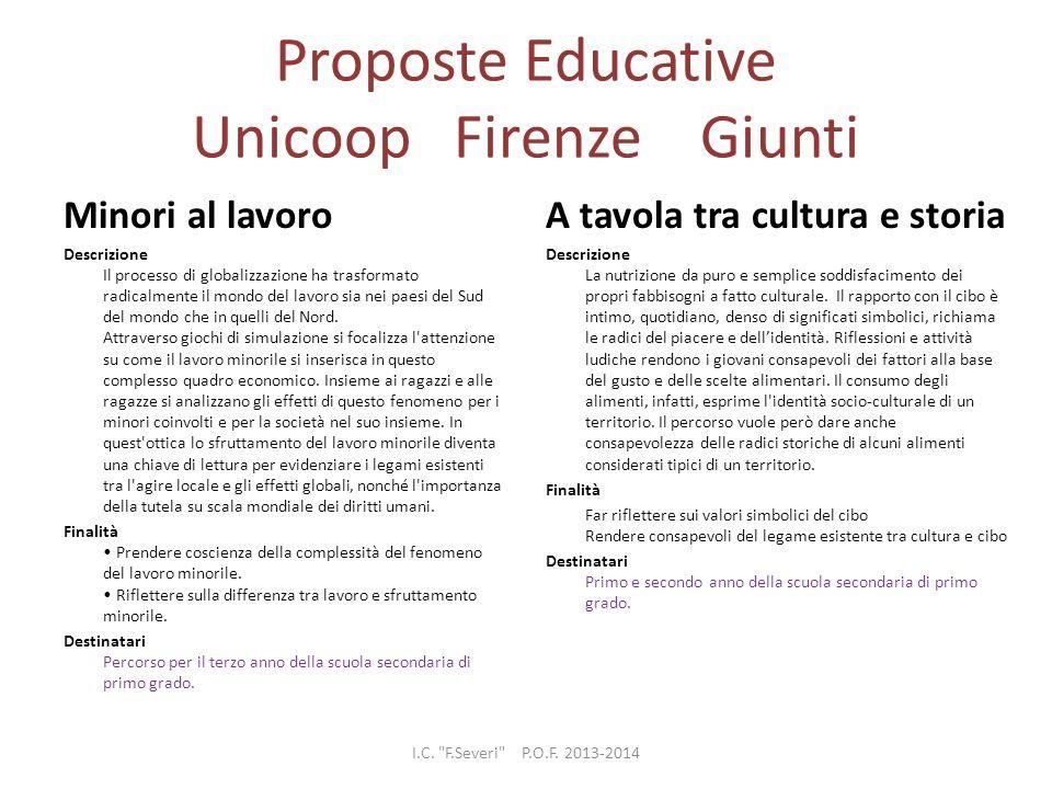 Proposte Educative Unicoop Firenze Giunti Minori al lavoro Descrizione Il processo di globalizzazione ha trasformato radicalmente il mondo del lavoro