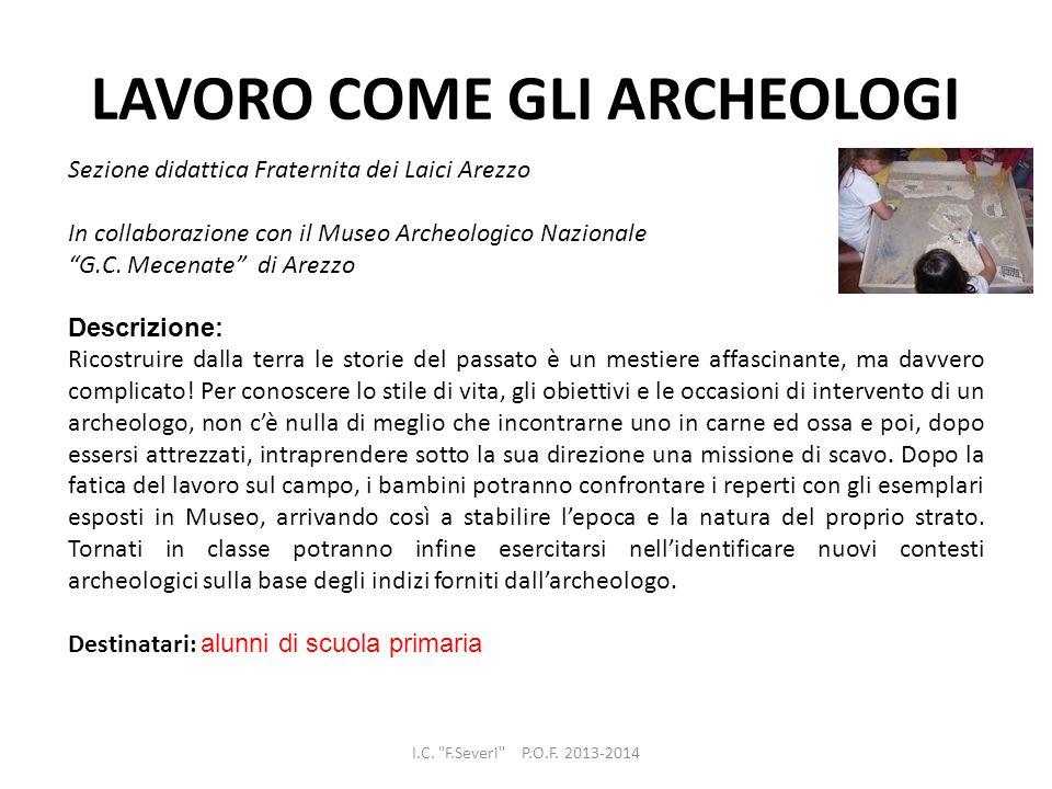 LAVORO COME GLI ARCHEOLOGI I.C.