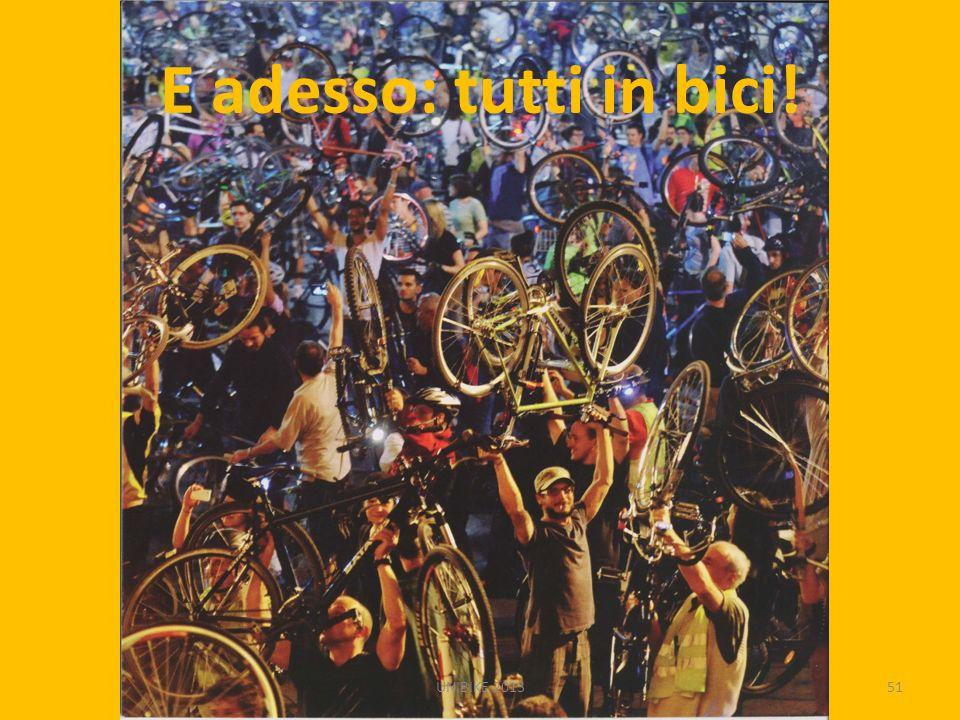 E adesso: tutti in bici! UNIBIKE 201351