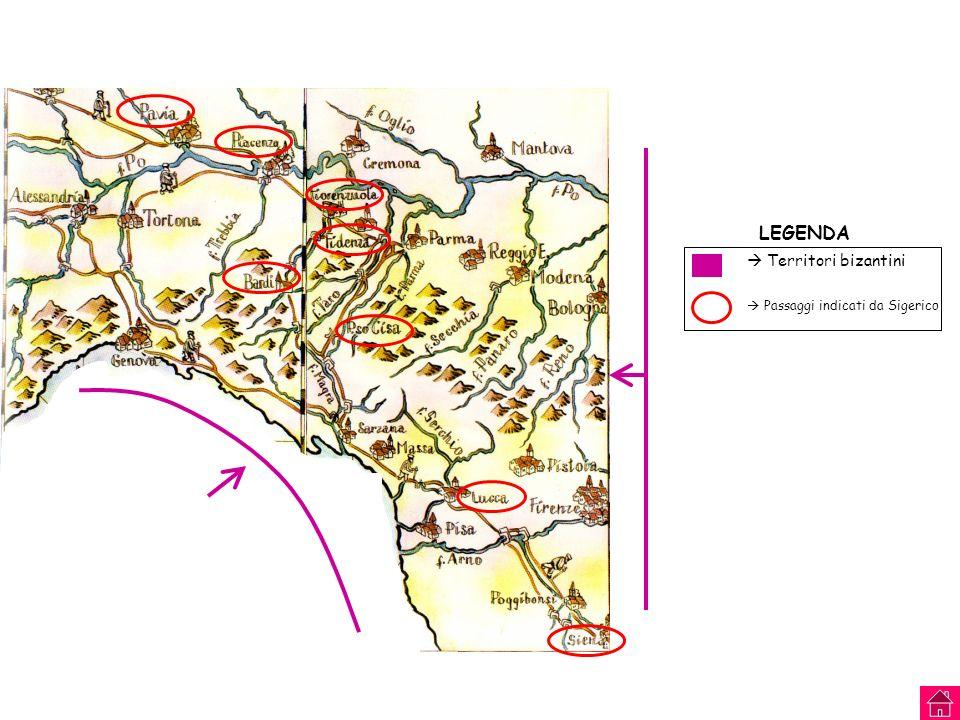Territori bizantini Passaggi indicati da Sigerico LEGENDA