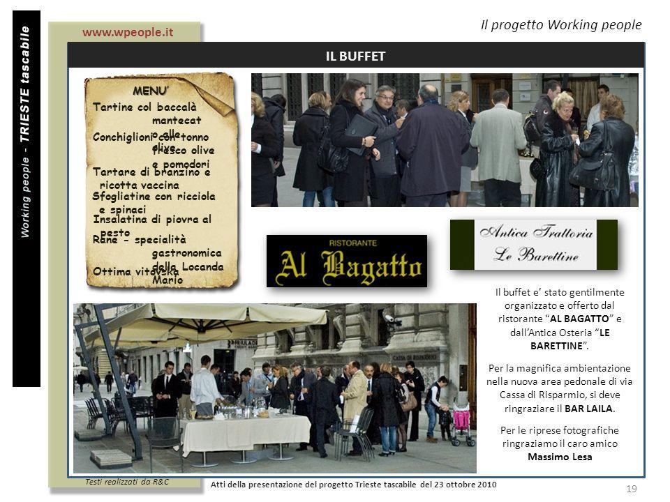 Titolo documento Per le riprese fotografiche ringraziamo il caro amico Massimo Lesa Il progetto Working people Atti della presentazione del progetto T