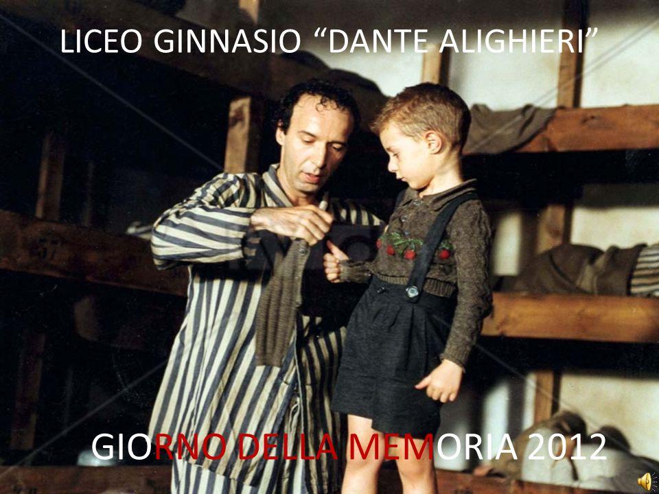 LICEO GINNASIO DANTE ALIGHIERI GIORNO DELLA MEMORIA 2012