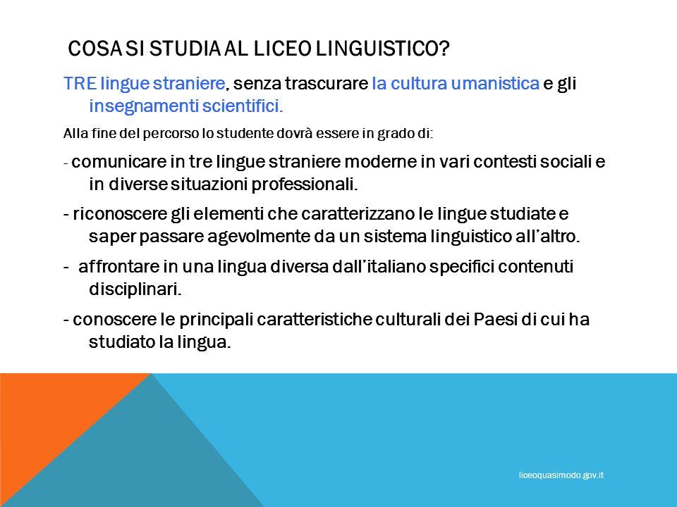 COSA SI STUDIA AL LICEO LINGUISTICO? TRE lingue straniere, senza trascurare la cultura umanistica e gli insegnamenti scientifici. Alla fine del percor