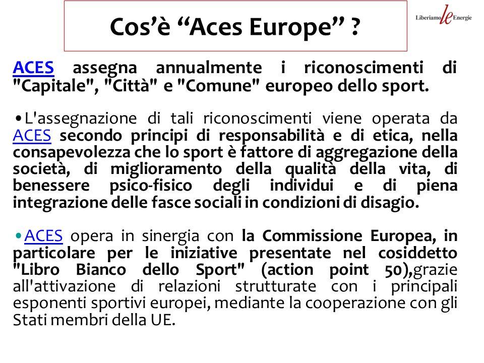 Cosè Aces Europe ? ACESACES assegna annualmente i riconoscimenti di