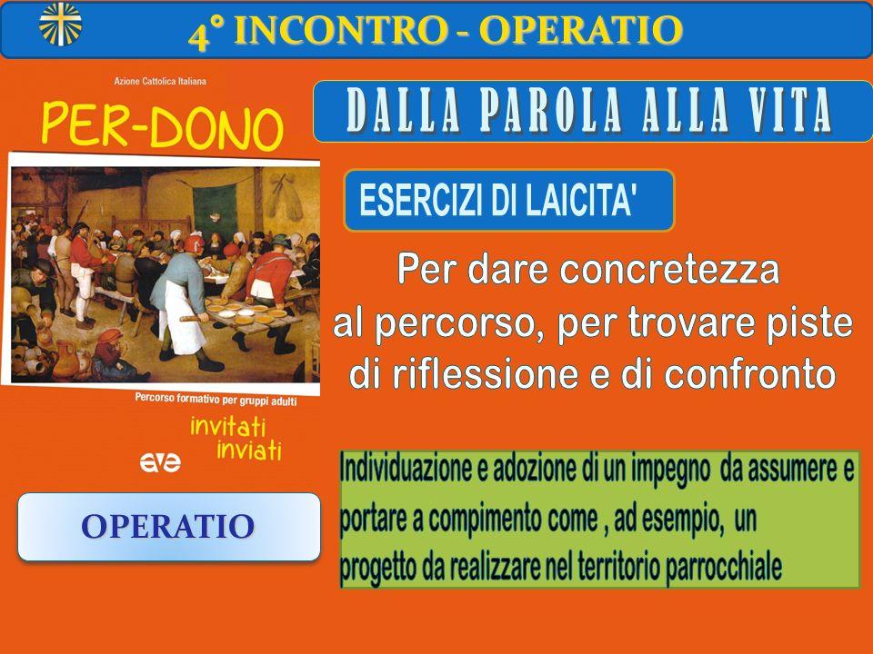 4° INCONTRO - OPERATIO OPERATIOOPERATIO