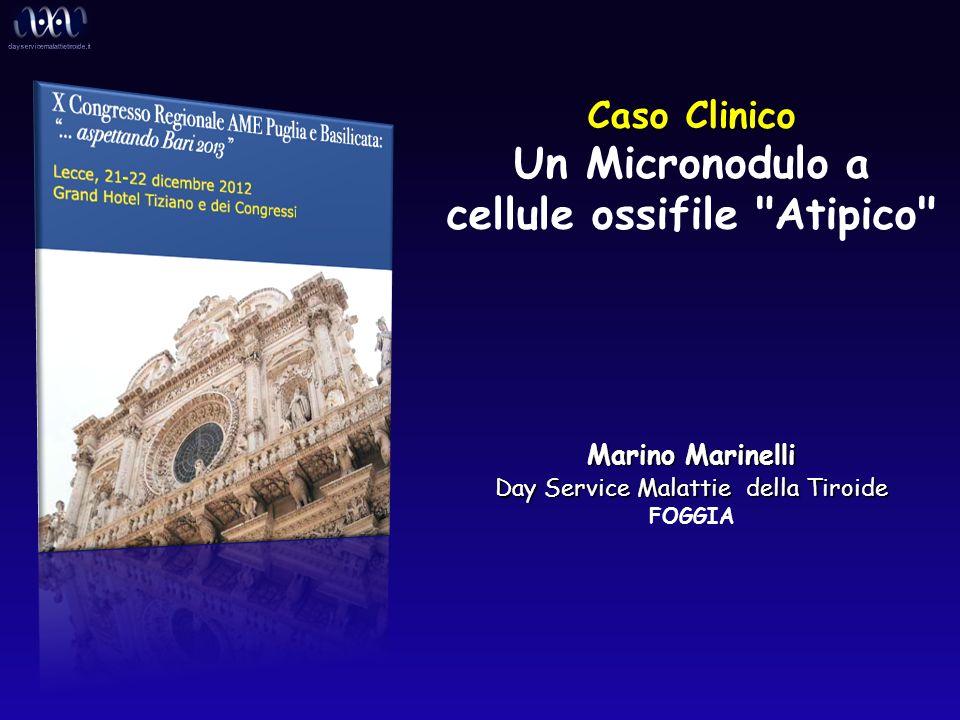 Caso Clinico Un Micronodulo a cellule ossifile