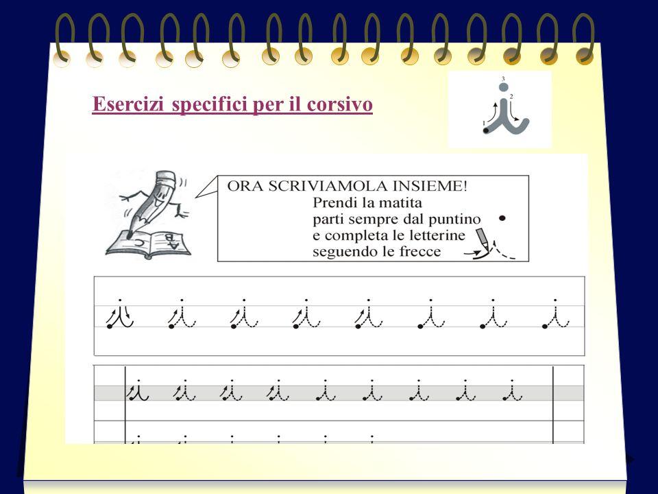 Esercizi specifici per il corsivo