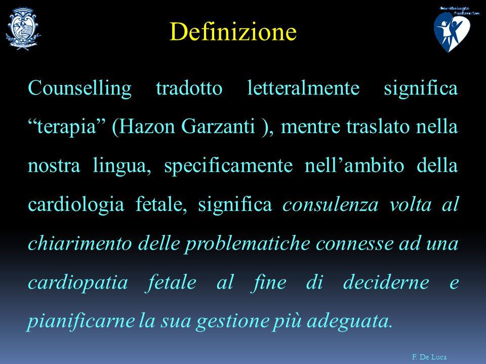 F. De Luca Counselling tradotto letteralmente significa terapia (Hazon Garzanti ), mentre traslato nella nostra lingua, specificamente nellambito dell