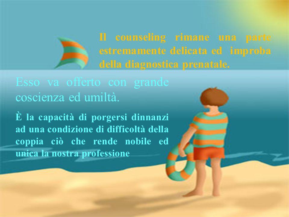 F. De Luca Esso va offerto con grande coscienza ed umiltà. È la capacità di porgersi dinnanzi ad una condizione di difficoltà della coppia ciò che ren