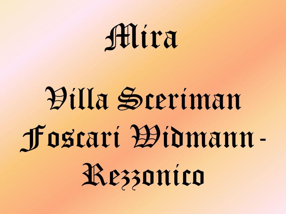 Villa Sceriman Foscari Widmann- Rezzonico Mira