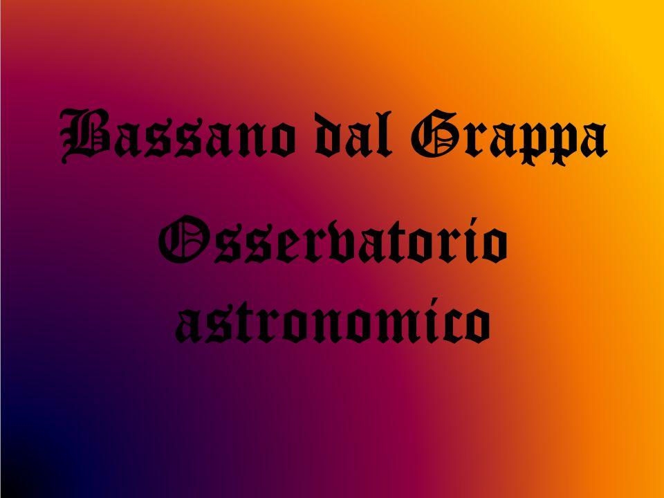Bassano dal Grappa Osservatorio astronomico