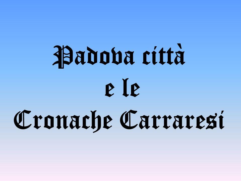 Padova città e le Cronache Carraresi