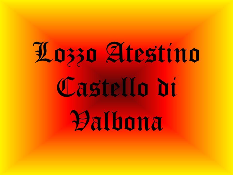 Lozzo Atestino Castello di Valbona