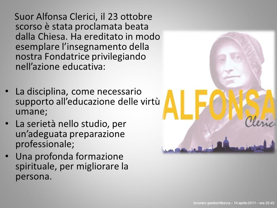 Suor Alfonsa Clerici, il 23 ottobre scorso è stata proclamata beata dalla Chiesa.