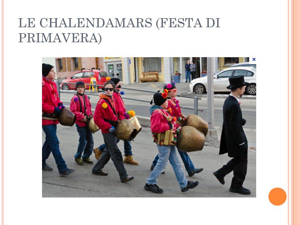 LE CHALENDAMARS (FESTA DI PRIMAVERA)