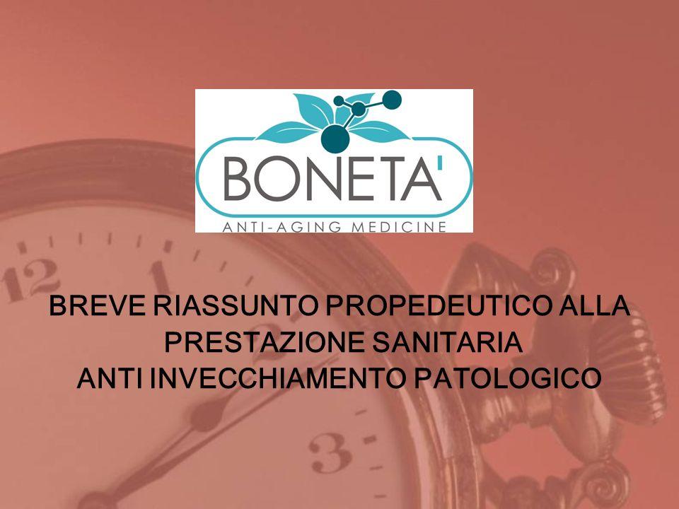 BREVE RIASSUNTO PROPEDEUTICO ALLA PRESTAZIONE SANITARIA ANTI INVECCHIAMENTO PATOLOGICO
