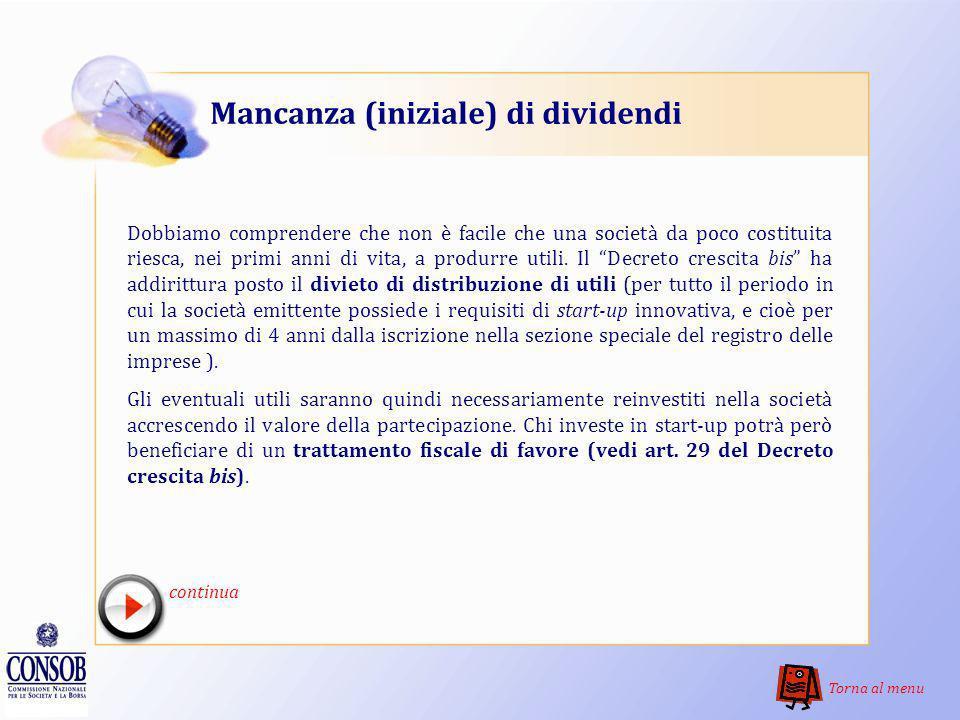 Rischio di perdita del capitale La disciplina italiana sullequity crowdfunding consente di sottoscrivere solo strumenti di capitale delle start-up inn