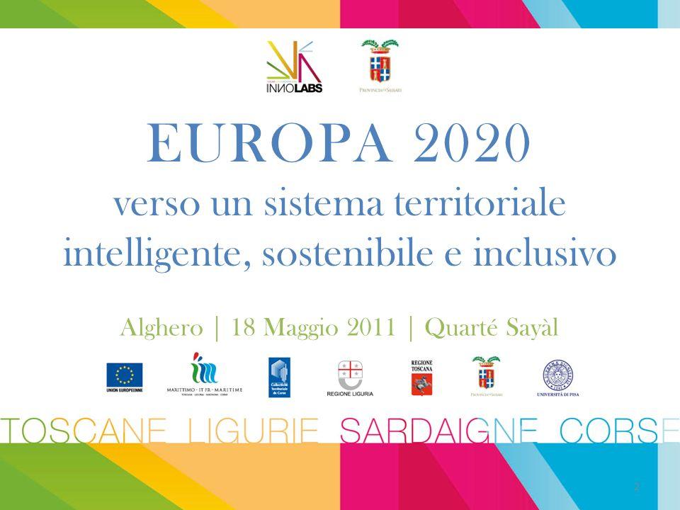 EUROPA 2020 verso un sistema territoriale intelligente, sostenibile e inclusivo Alghero | 18 Maggio 2011 | Quarté Sayàl 2
