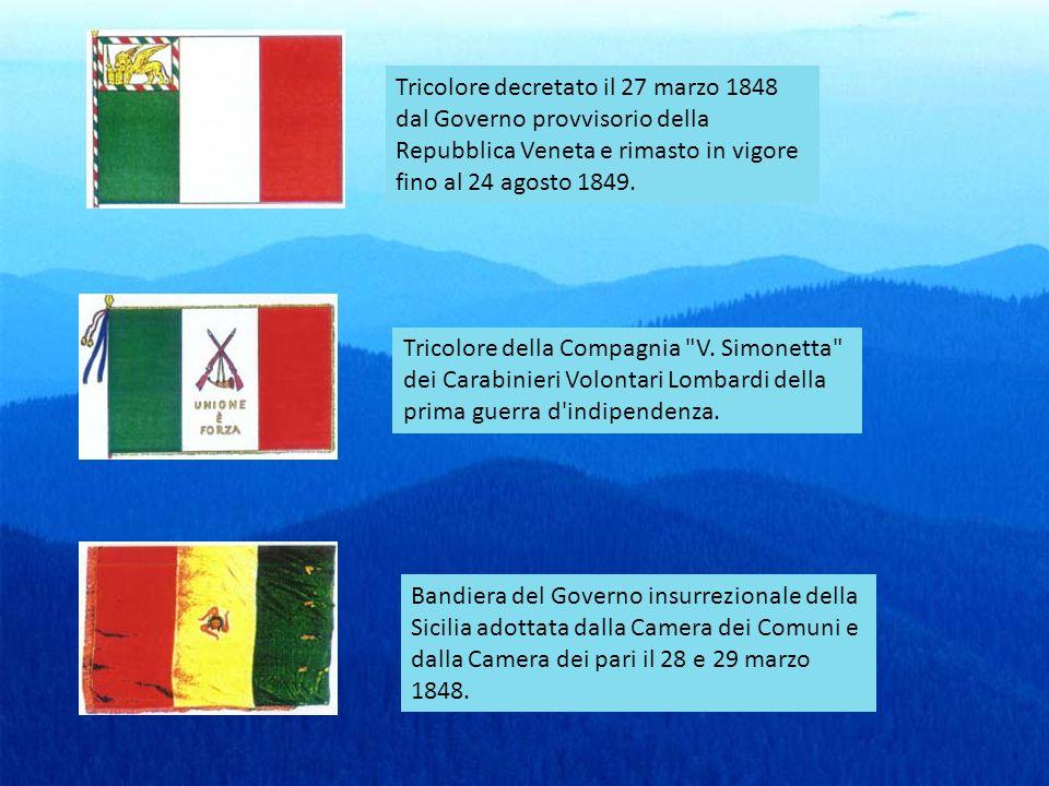 Tricolore decretato il 27 marzo 1848 dal Governo provvisorio della Repubblica Veneta e rimasto in vigore fino al 24 agosto 1849. Tricolore della Compa