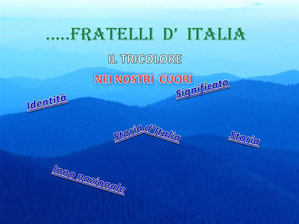 …..FRATELLI D ITALIA