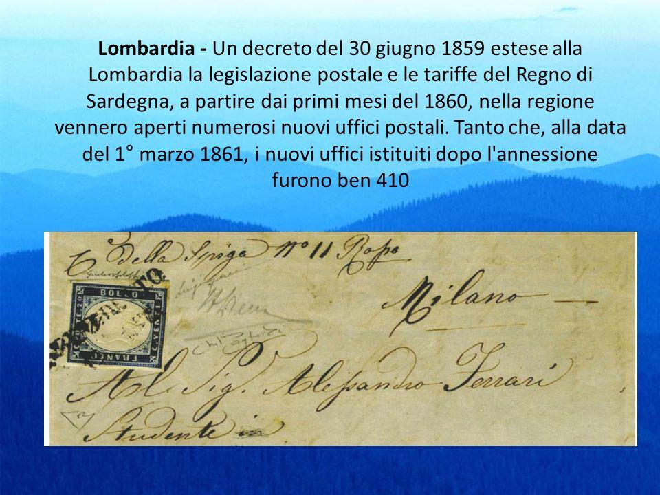 Lombardia - Un decreto del 30 giugno 1859 estese alla Lombardia la legislazione postale e le tariffe del Regno di Sardegna, a partire dai primi mesi d
