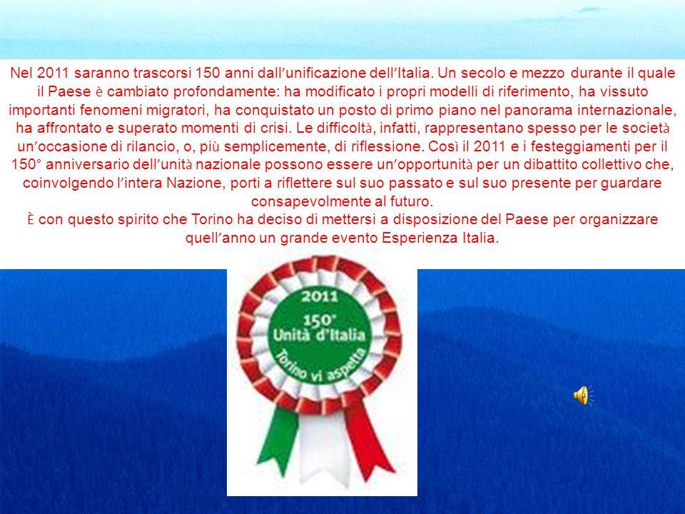 Nel 2011 saranno trascorsi 150 anni dall unificazione dell Italia. Un secolo e mezzo durante il quale il Paese è cambiato profondamente: ha modificato