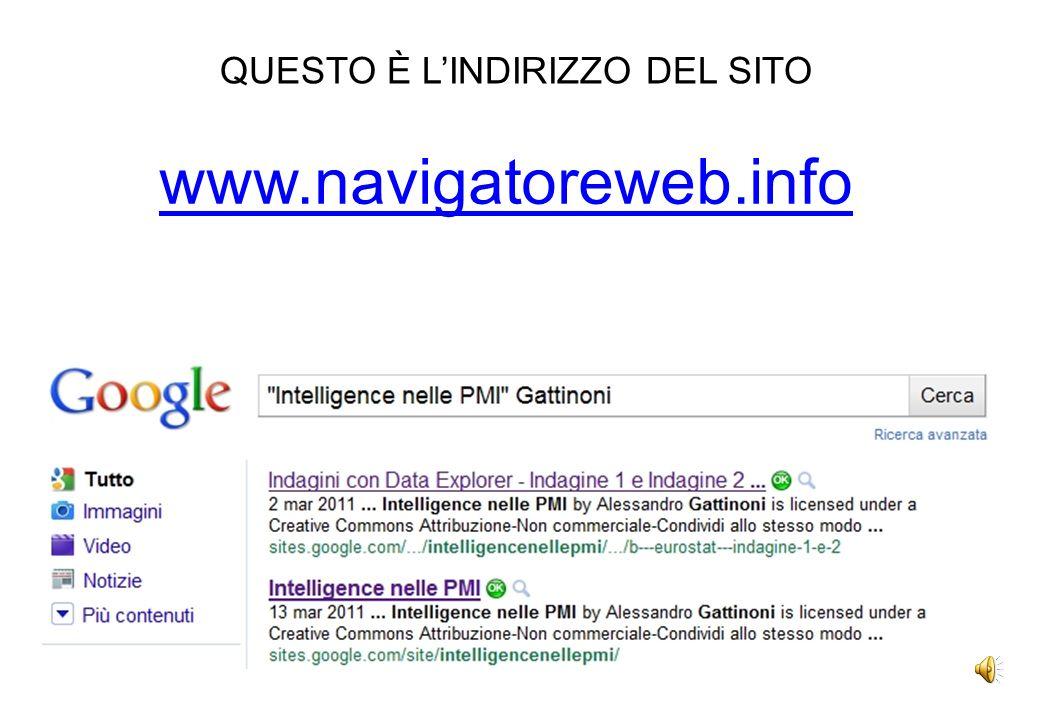 www.navigatoreweb.info QUESTO È LINDIRIZZO DEL SITO