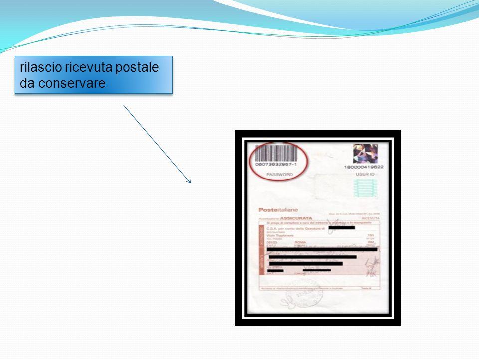 consegna da parte del richiedente della busta, ad un ufficio postale abilitato all accettazione sportello amico