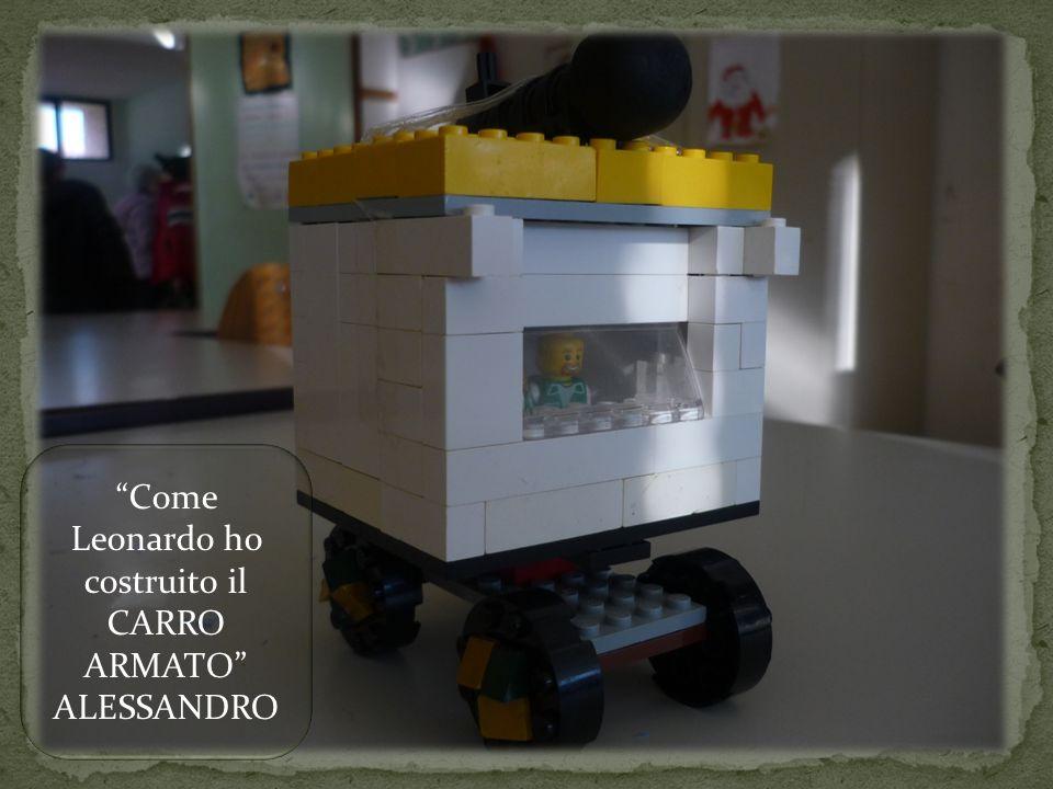 Come Leonardo ho costruito il CARRO ARMATO ALESSANDRO