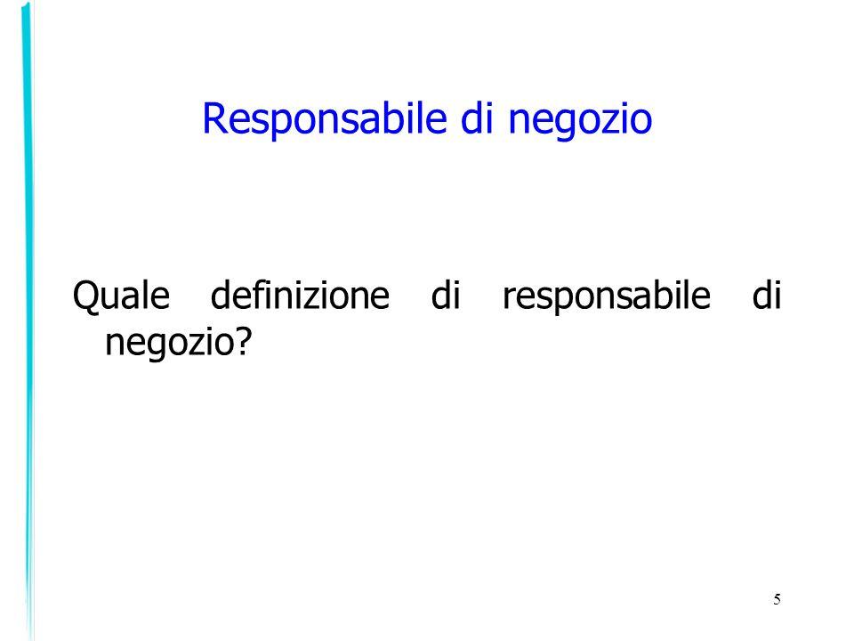 5 Responsabile di negozio Quale definizione di responsabile di negozio?