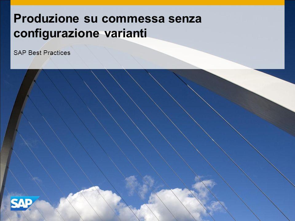 Produzione su commessa senza configurazione varianti SAP Best Practices