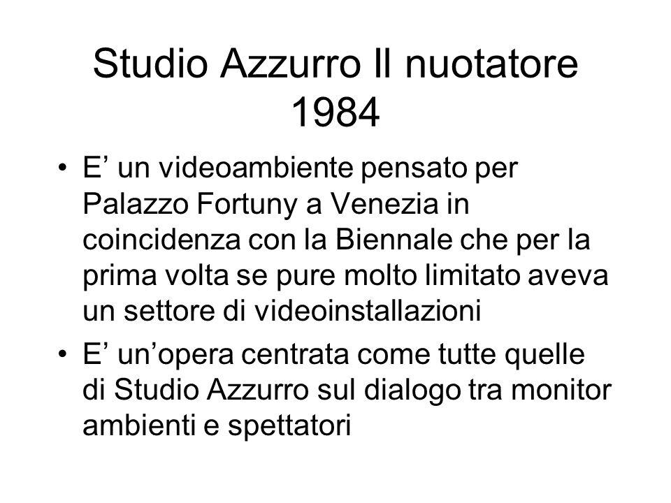 Studio Azzurro Il nuotatore 1984 E un videoambiente pensato per Palazzo Fortuny a Venezia in coincidenza con la Biennale che per la prima volta se pur