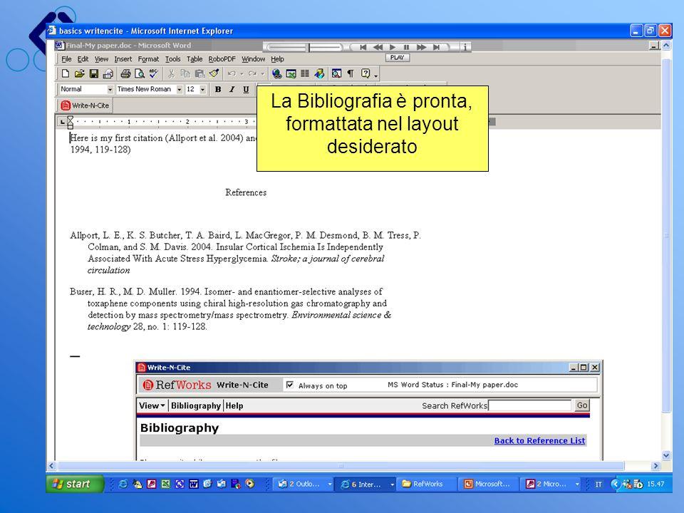 La Bibliografia è pronta, formattata nel layout desiderato