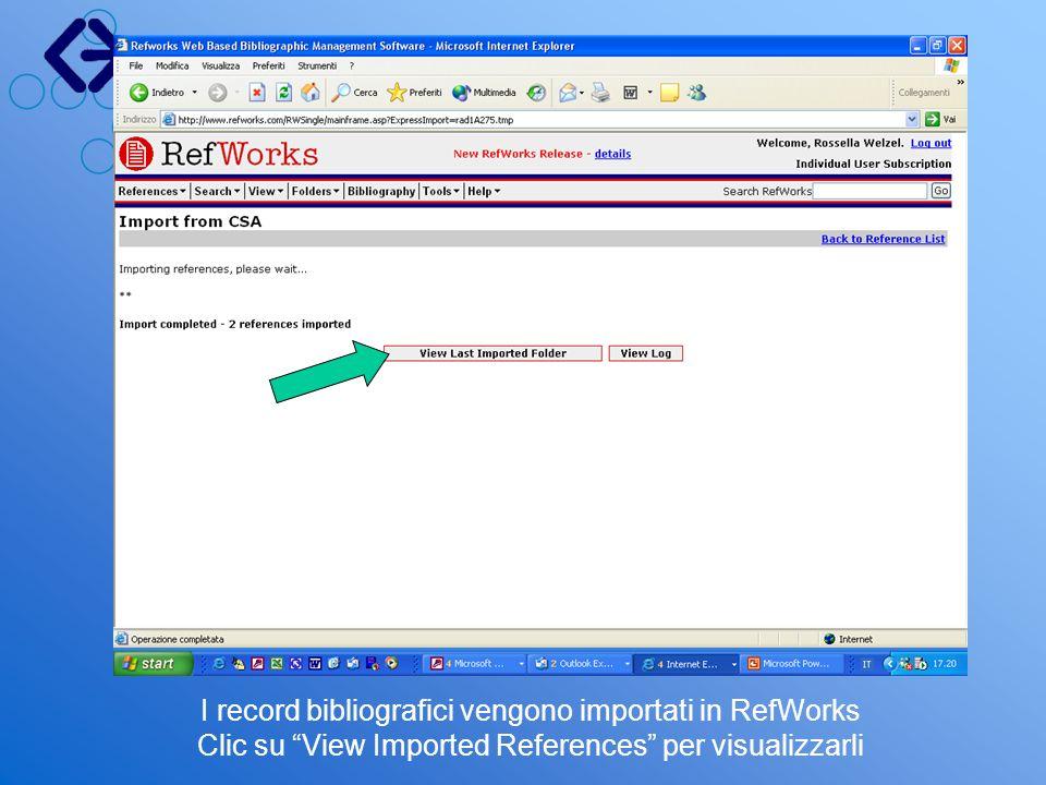 La reference list contiene lelenco dei dati importati (in formato ridotto: Titolo, Autore, Periodico) Ordinamento a scelta: per Autore, Anno, Titolo, ecc.