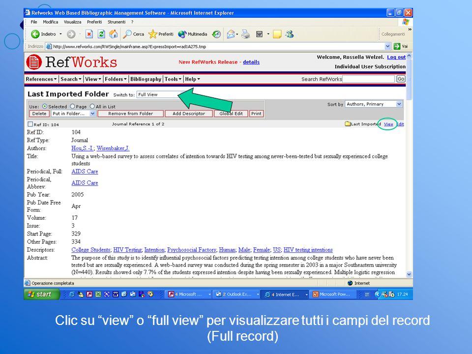Clic su view o full view per visualizzare tutti i campi del record (Full record)