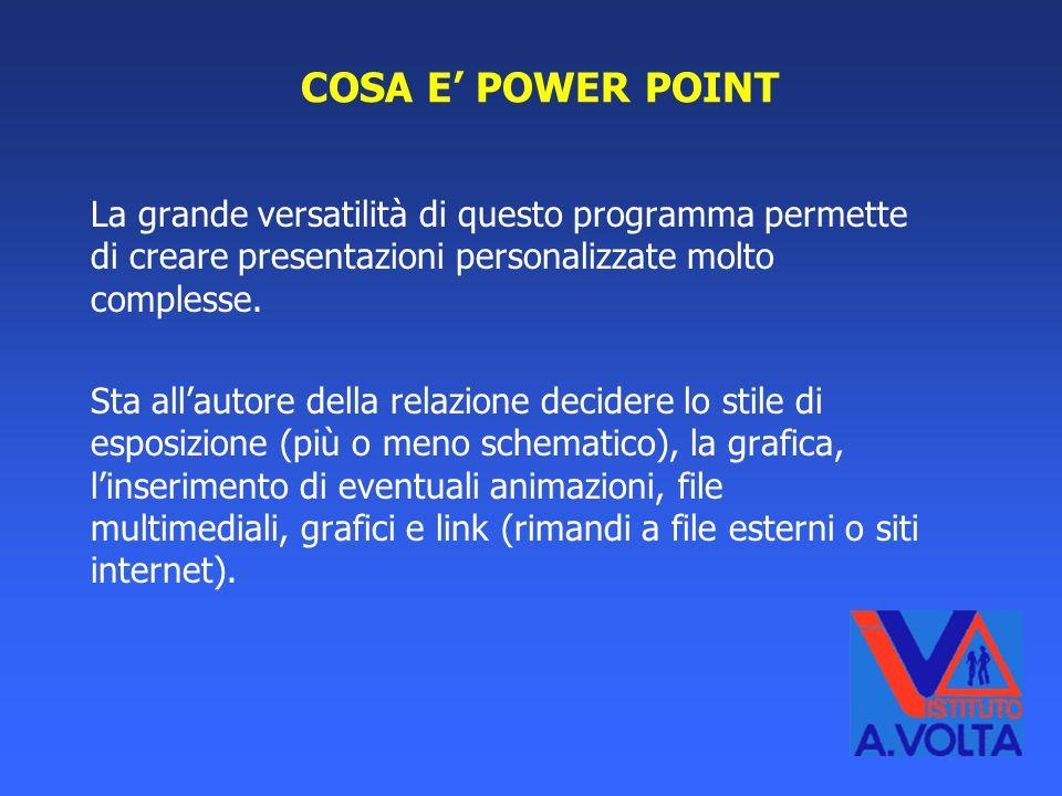 Power Point permette di creare diapositive (slide) per meglio illustrare un argomento durante un convegno, una relazione di lavoro o un esame scolasti